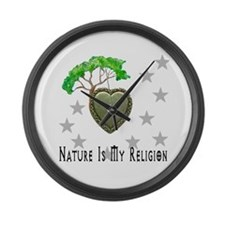Nature Is My Religion Large Wall Clock