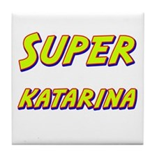 Super katarina Tile Coaster