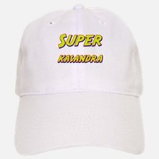 Super kasandra Baseball Baseball Cap