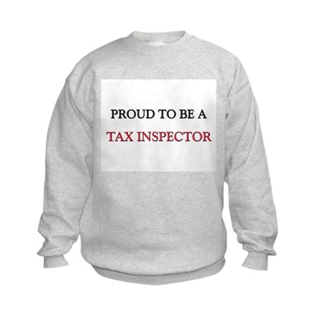 Proud to be a Tax Inspector Kids Sweatshirt