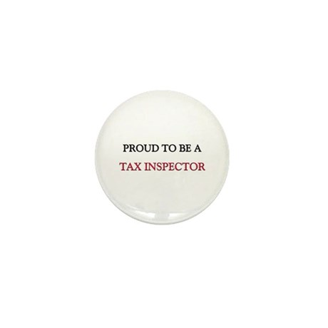 Proud to be a Tax Inspector Mini Button