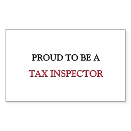 Proud to be a Tax Inspector Rectangle Sticker