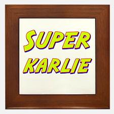Super karlie Framed Tile