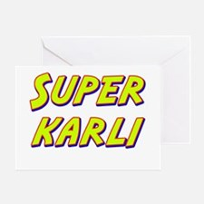 Super karli Greeting Card