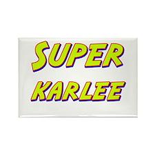 Super karlee Rectangle Magnet