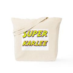 Super karlee Tote Bag