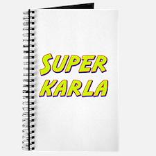 Super karla Journal