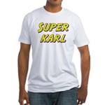 Super karl Fitted T-Shirt