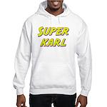 Super karl Hooded Sweatshirt