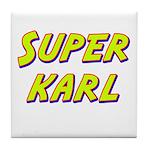 Super karl Tile Coaster