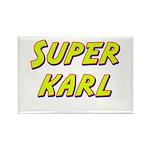 Super karl Rectangle Magnet