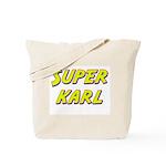 Super karl Tote Bag
