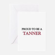 Proud to be a Tanner Greeting Cards (Pk of 10)