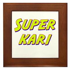 Super kari Framed Tile
