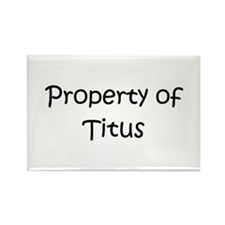 Funny Titus Rectangle Magnet