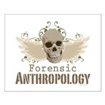 Forensic Anthropology Small Poster - A paint spattered grunge skull with wings and floral design in khaki, olive and brown hues. Forensic anthropology apparel and gifts for a forensic anthropologist, scientist, student, teacher or grad.