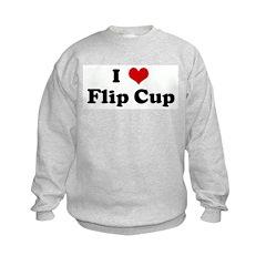 I Love Flip Cup Kids Sweatshirt