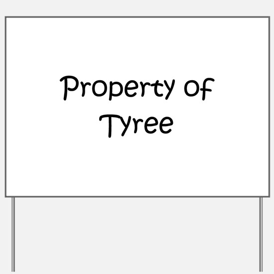 Funny Tyree Yard Sign