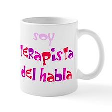 SOY TERAPISTA DEL HABLA Mug