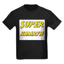 Super kamryn T