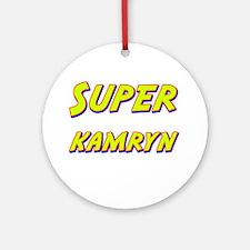 Super kamryn Ornament (Round)