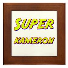 Super kameron Framed Tile
