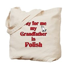 Pray for me my grandfather is Polish Tote Bag