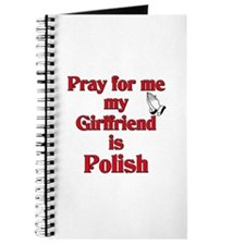 Pray for me my girlfriend is Polish Journal
