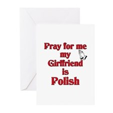 Pray for me my girlfriend is Polish Greeting Cards