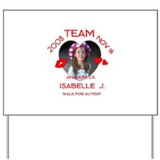 ISABELLE J Yard Sign