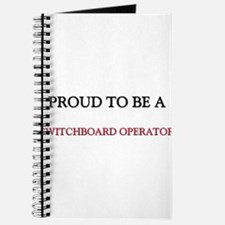 Proud to be a Switchboard Operator Journal