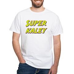 Super kaley Shirt