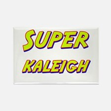 Super kaleigh Rectangle Magnet