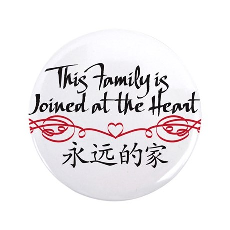 "Joined at the Heart (family) 3.5"" Button"