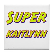 Super kaitlynn Tile Coaster