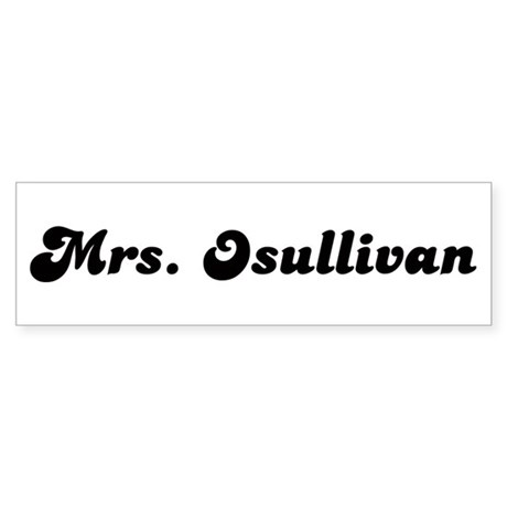Mrs. Osullivan Bumper Sticker (50 pk)