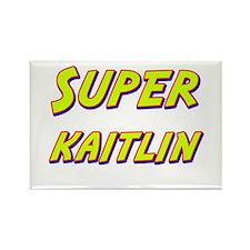 Super kaitlin Rectangle Magnet