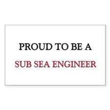 Proud to be a Sub Sea Engineer Rectangle Decal