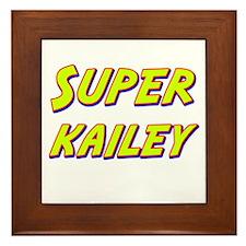 Super kailey Framed Tile