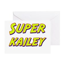 Super kailey Greeting Card