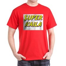 Super kaila T-Shirt