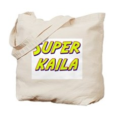 Super kaila Tote Bag