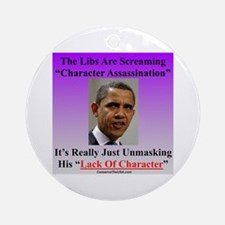 """""""Character Assassination"""" Ornament (Round)"""