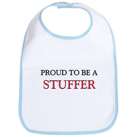 Proud to be a Stuffer Bib