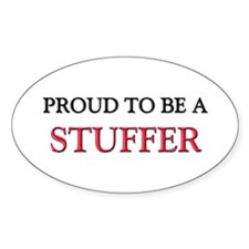 Proud to be a Stuffer Oval Decal