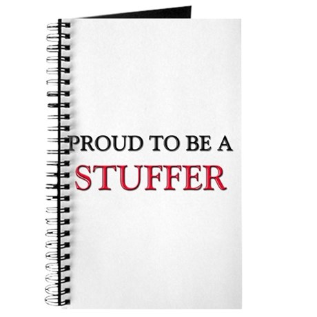 Proud to be a Stuffer Journal