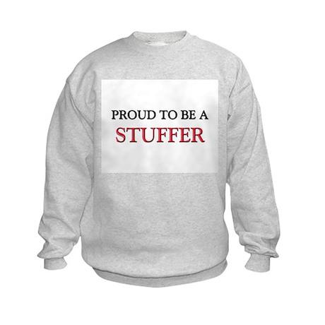 Proud to be a Stuffer Kids Sweatshirt