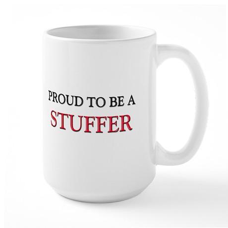 Proud to be a Stuffer Large Mug