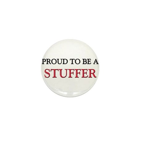 Proud to be a Stuffer Mini Button (10 pack)