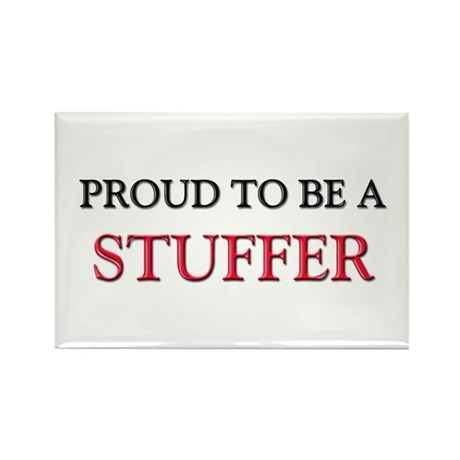 Proud to be a Stuffer Rectangle Magnet